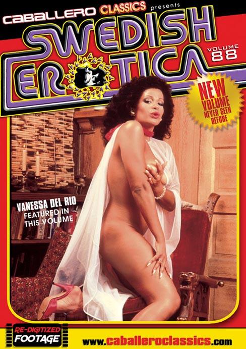 Classic porn movie New Swedish Erotica 88 - Vanessa Del Rio