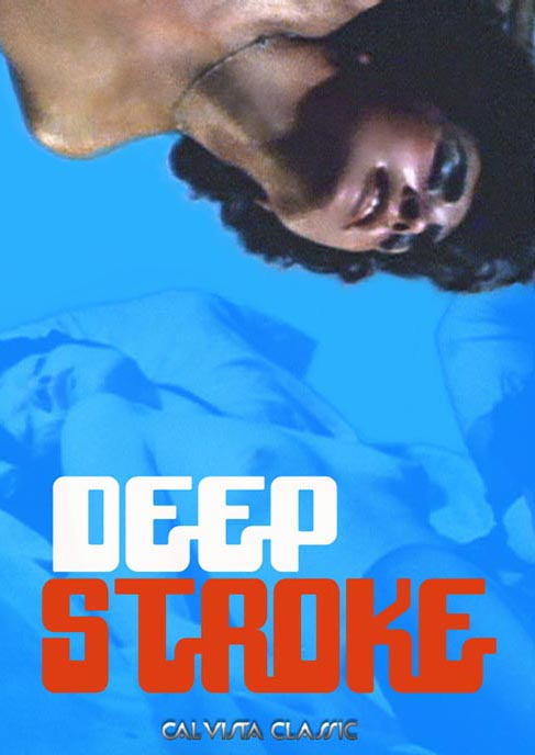 DEEP STROKE takes you inside the sexually explosive underground world of swinging... 70�s style!