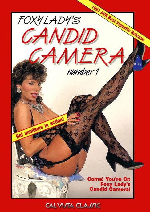 Come! Your on Foxy Lady�s Candid Camera!