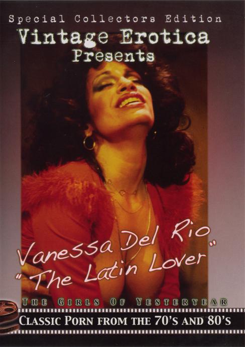 """Classic porn movie Vanessa del Rio - """"The Latin Lover"""""""